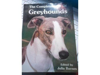 the complete book of greyhounds av Julia Barnes,i bra skick