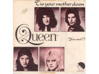 "QUEEN - Tie Your Mother Down  7"" Singel  Holland"