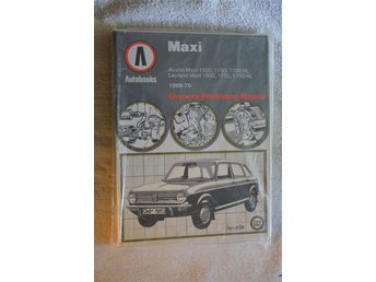 Maxi Owners Workshop Manual 1969-1979