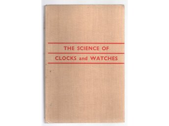 The Science of Clocks and Watches