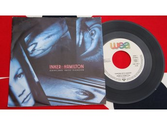 INKER & HAMILTON - DANCING INTO DANGER 1987 7""