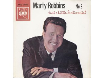 "MARTY ROBBINS. 7"". JUST A LITTLE SENTIMENTAL NO.2 EP"