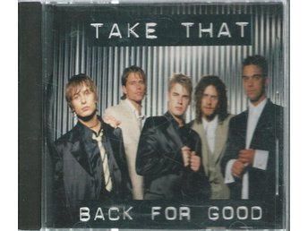 TAKE THAT - BACK FOR GOOD  (CD MAXI/SINGLE )