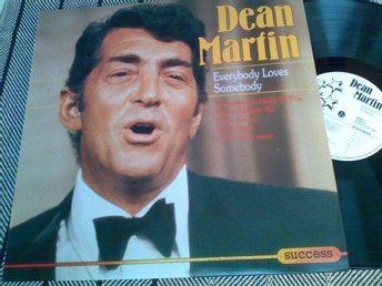 Dean Martin : EVERYBODY LOVES SOMEBODY