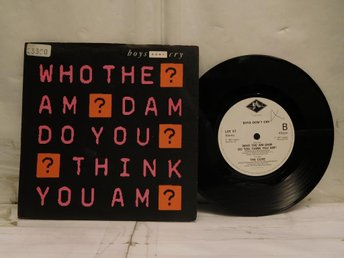 BOYS DON´T CRY - WHO THE AM DAM DO YOU THINK YOU AM?