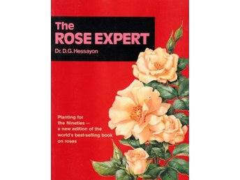 The Rose Expert, D G Hessayon (Eng)