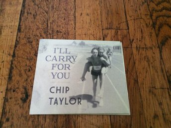 CHIP TAYLOR I'll Carry For You Digipak CD 2016 USA Import Country