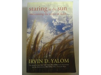 Staring at the Sun: Overcoming the Terror of Death: Psykologi