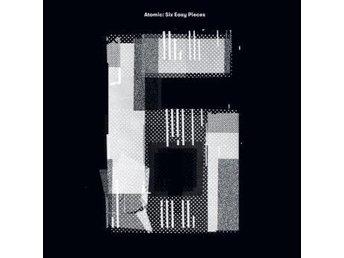 Atomic: Six Easy Pieces (Vinyl LP) - Nossebro - Atomic: Six Easy Pieces (Vinyl LP) - Nossebro