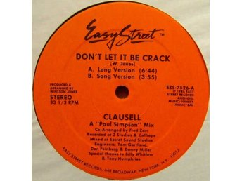 "Clausell – Don´t let it be crack (Easy Street 12"" singel)"