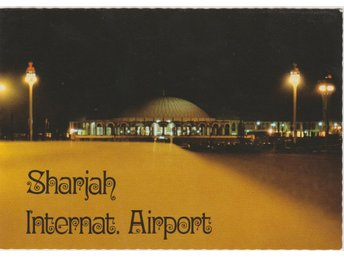 SHARJAH INTERNATIONAL AIRPORT UNITED ARAB EMIRATES POSTCARD VKORT