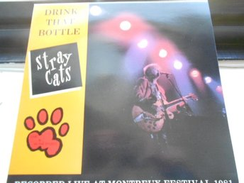 LP STRAY CATS DRINK THAT BOTTLE