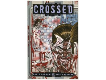 Crossed: Family Values # 4 Long Beach Cover NM Ny Import REA!