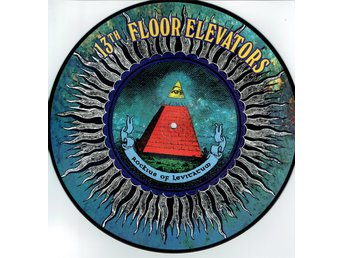 13TH FLOOR ELEVATORS - ROCKIUS OF LEVITATUM (PIC DISC) LP