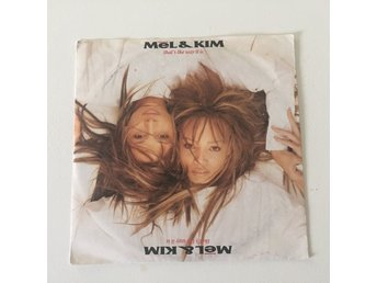 "MEL & KIM - THAT´S THE WAY IT IS. (7"")"