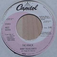 "The Knack title*  Baby Talks Dirty* Rock, Power Pop  7"" US"