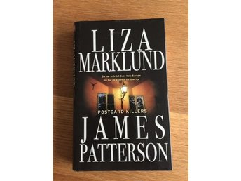 Liza Marklund o James Patterson - Postcard killers