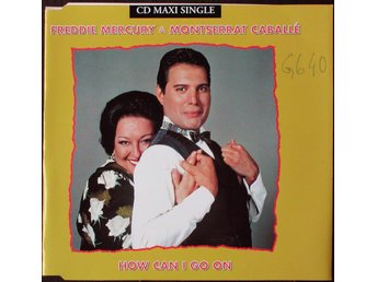 FREDDIE MERCURY&MONTSERRAT CABALLÉ-HOW CAN...CD-SINGEL/MAXI