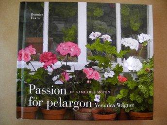 PASSION FÖR PELARGON Veronica Wägner 2010 - älmeboda - PASSION FÖR PELARGON Veronica Wägner 2010 - älmeboda