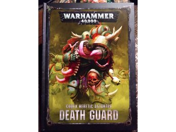 Death Guard Codex i nyskick. Wh40k