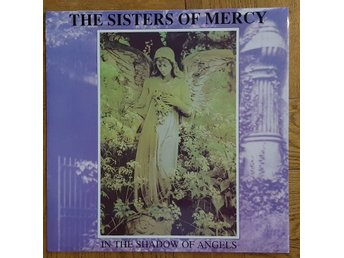 SISTERS OF MERCY - In The Shadow Of Angels