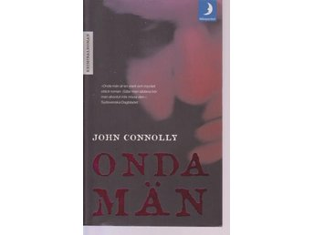 John Connolly: Onda män