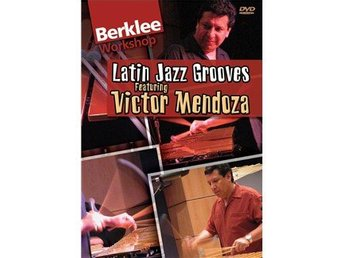 Latin Jazz Grooves - Victor Mendoza - USA DVD