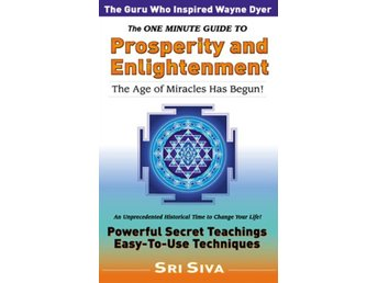 One Minute Guide to Prosperity and Enlightenment 9780972425407