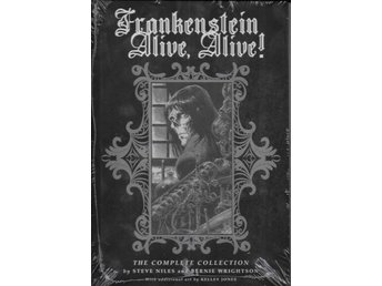 Frankenstein Alive, Alive! The Complete Collection HC NM Ny Import