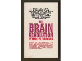 The brain revolution. The frontiers of mind research.
