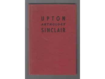 Upton Sinclair Anthology.