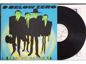 9 Below Zero – Don´t Point Your Finger – LP