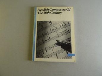 The Swedish Composers of the 20th century