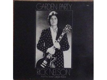 Rick Nelson And The Stone Canyon Band title* Garden Party* Country Rock LP