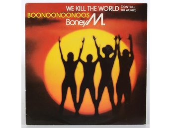 Boney M. - We Killed The World