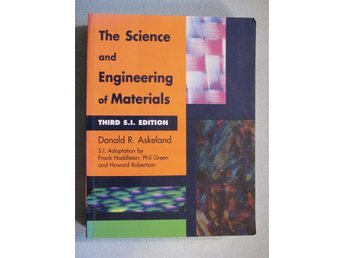 The science and engineering of materials, Kurslitteratur - Kungsör - The science and engineering of materials, Kurslitteratur - Kungsör