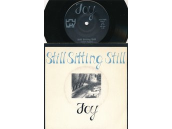"Joy - Still sitting still  7""PS"
