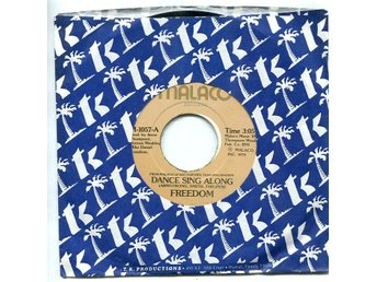 "Freedom -Dance sing along/Set you free 7"" 1979 US press"