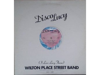 Wilton Place Street Band tite*Disco Lucy (I Love Lucy Theme) US 12
