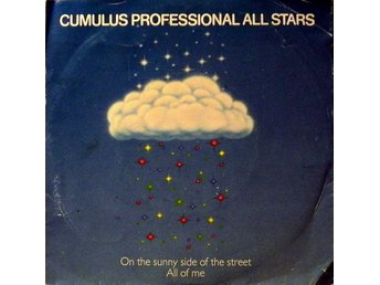Cumulus Professional All Stars - On The Sunny Side Of The Street / All Of Me (7""