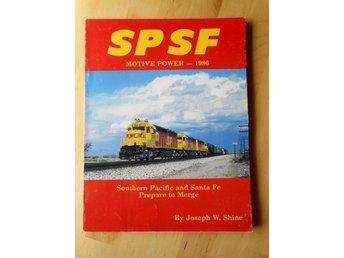 SPSF Motive Power 1986 - Southern Pacific and Santa Fe, Prepare to Merge