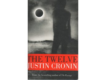 Justin Cronin - The Twelve