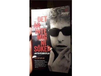 Bob Dylan - Det är inte mig ni söker - Jakten på Bob Dylan - David Dalton - Frösön - Bob Dylan - Det är inte mig ni söker - Jakten på Bob Dylan - David Dalton - Frösön