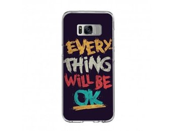 Samsung Galaxy S8 Plus motivskal Everything Be Ok