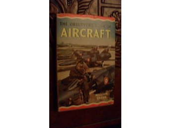 THE OBSERVER'S BOOK OF AIRCRAFT  WILLIAM GREEN   1965 EDITION