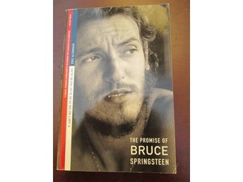 THE PROMISE OF BRUCE SPRINGSTEEN by Eric Alterman  Music/ Biography