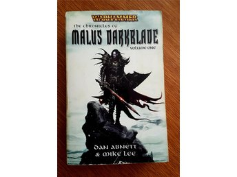 The Chronicles of Malus Darkblade, Volume One (Warhammer, Black Library)