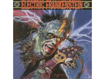 Electric Frankenstein - Burn Bright, Burn Fast CD NY - FRI FRAKT