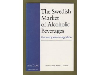 The Swedish Market of Alcoholic Beverages / Le marché ...
