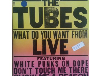 The Tubes  titel*  What Do You Want From Live* Rock, Glam Netherlands LPx 2